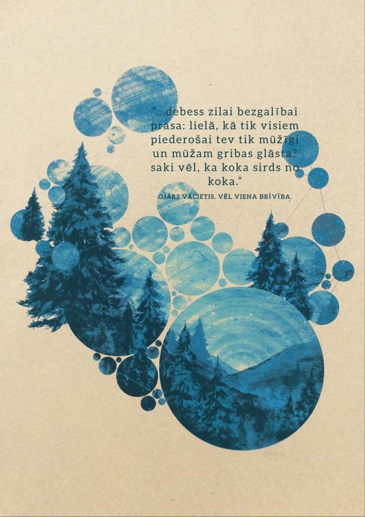 Debess zilai bezgalībai prasa: lielā, kā tik visiem piederošai tev tik mūžīgi un mūžam gribas glāsta. saki vēl, ka koka sirds no koka. Ojārs Vācietis. Vēl viena vientulība.