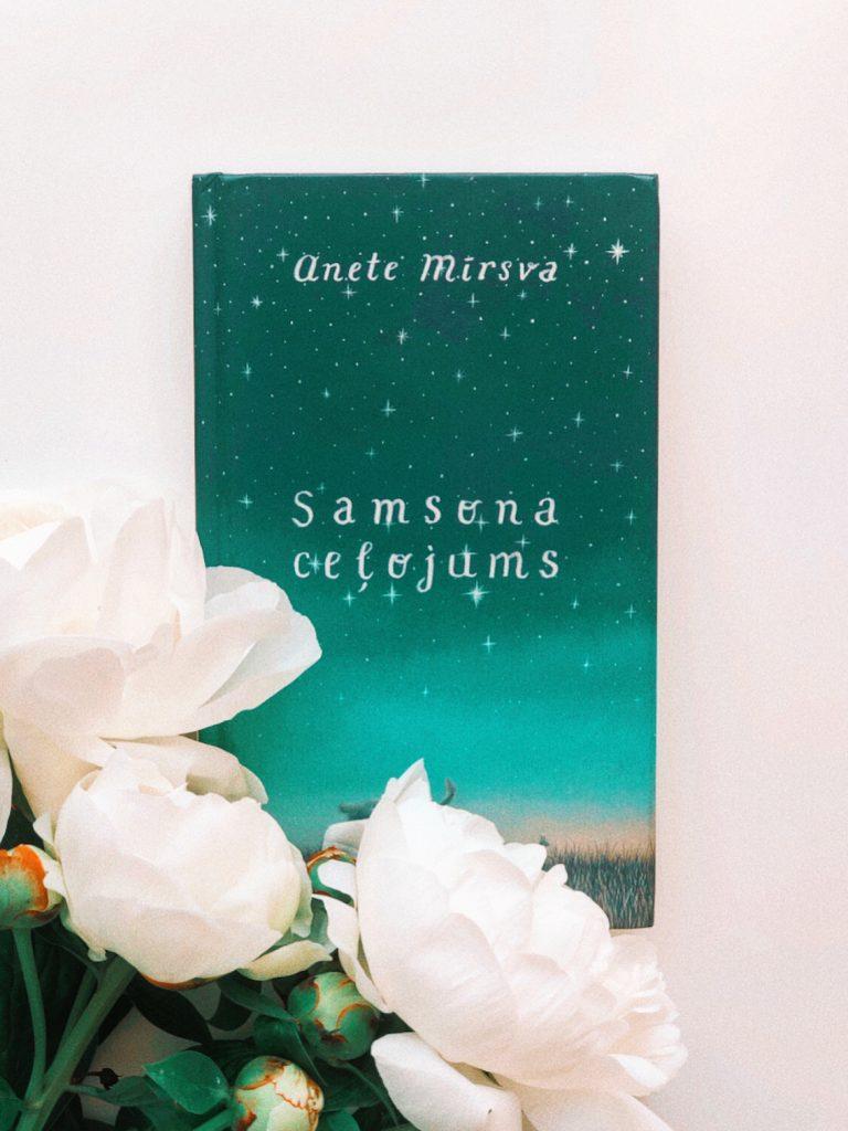 Anete Mīrsva «Samsona ceļojums»